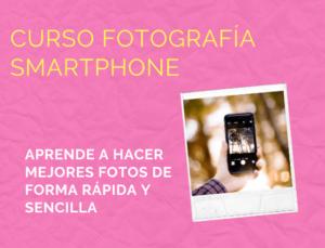 Fotografía con smartphone.